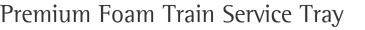 Premium Foam Train Service Tray